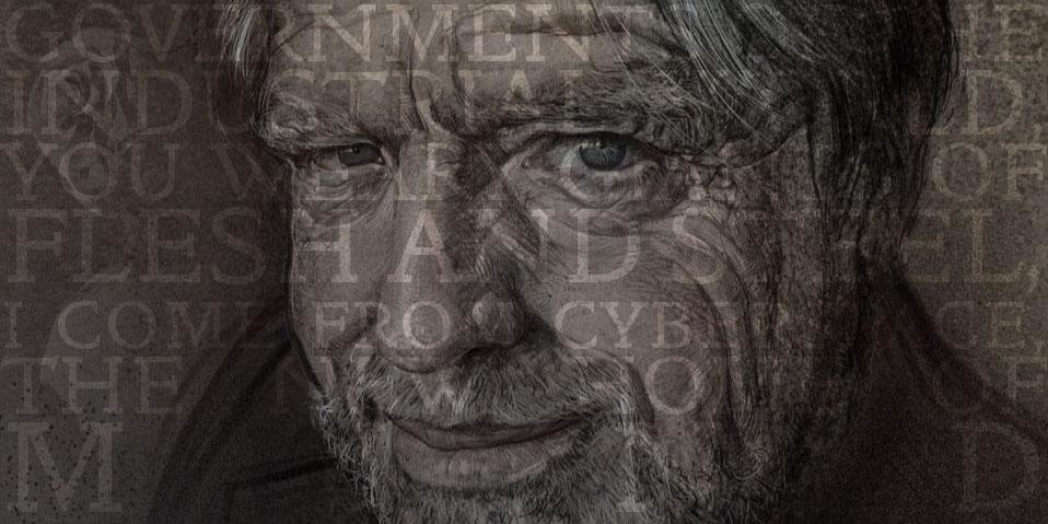 John Perry Barlow'un manifestosundan bir alıntıyla kolajlanmış bir portre çizimi.
